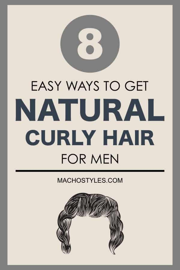 how to get curly hair for men