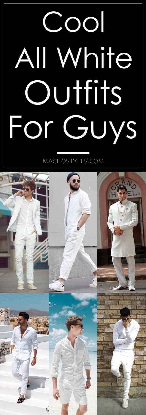 Cool All White Outfits For Guys