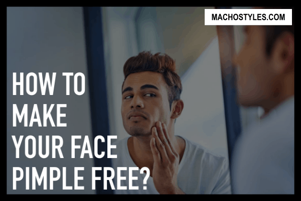 how to make your face smooth and pimple free