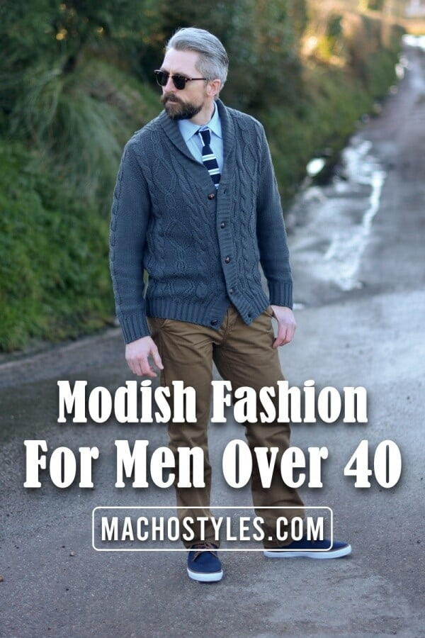 Modish Fashion For Men Over 40